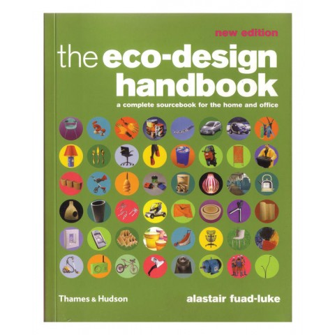 The Eco-Design Handbook: A Complete Sourcebook for the Home and Office Paperback